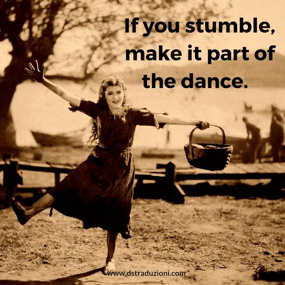 If you stumble