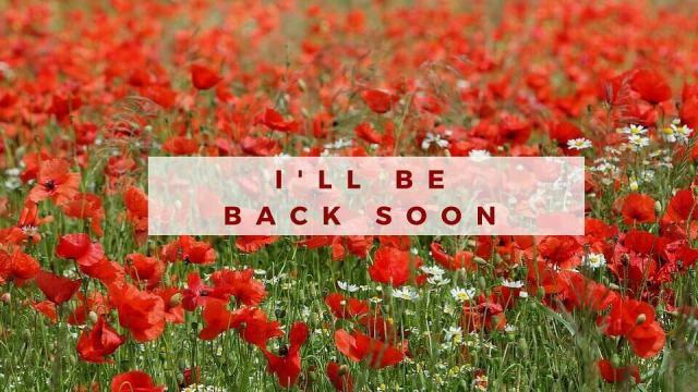 back soon